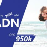 XÉT NGHIỆM ADN HUYẾT THỐNG CHỈ TỪ 950.000VNĐ